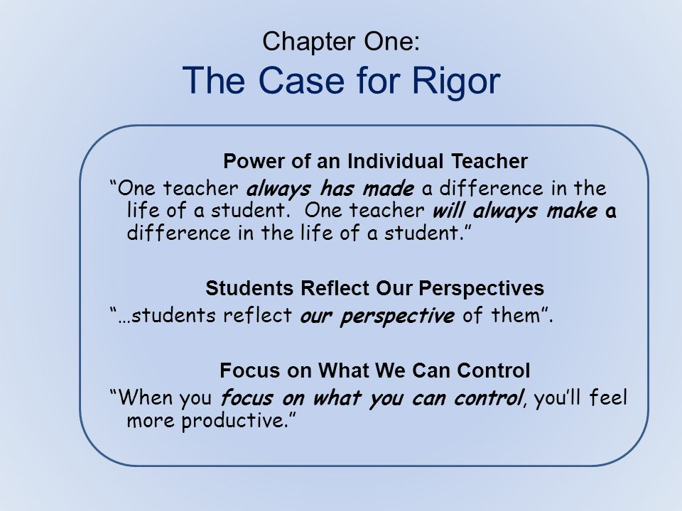 The Call for Rigor Remember.