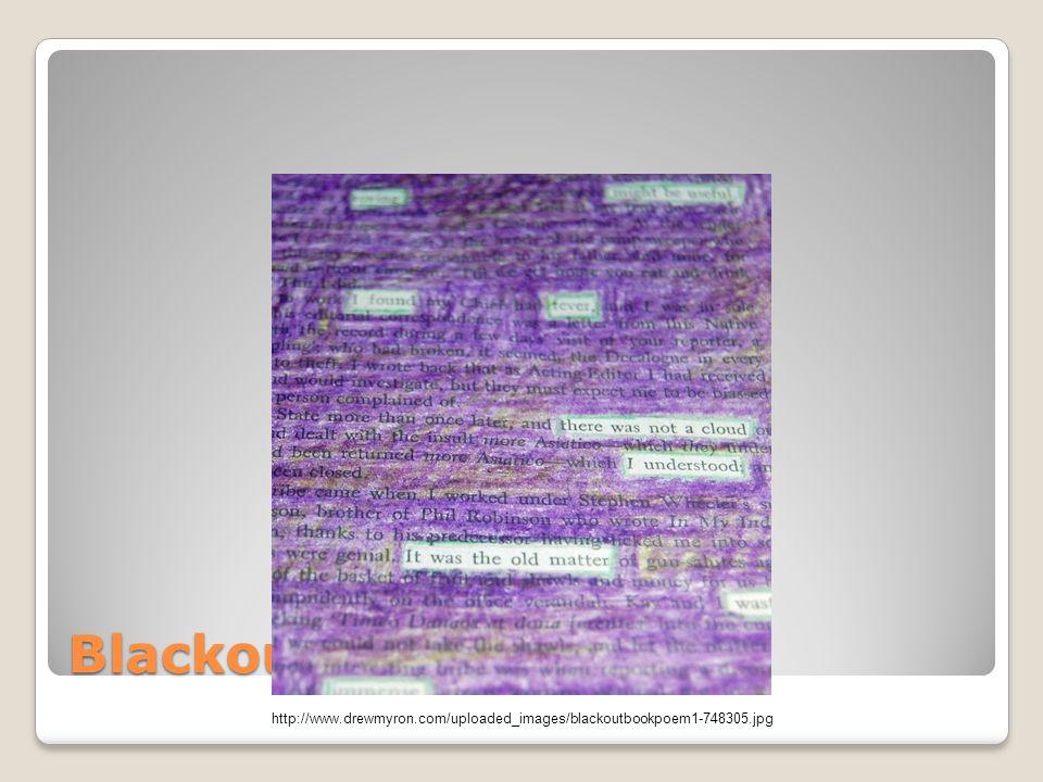 Blackout Sample http://www.drewmyron.com/uploaded_images/blackoutbookpoem1-748305.jpg