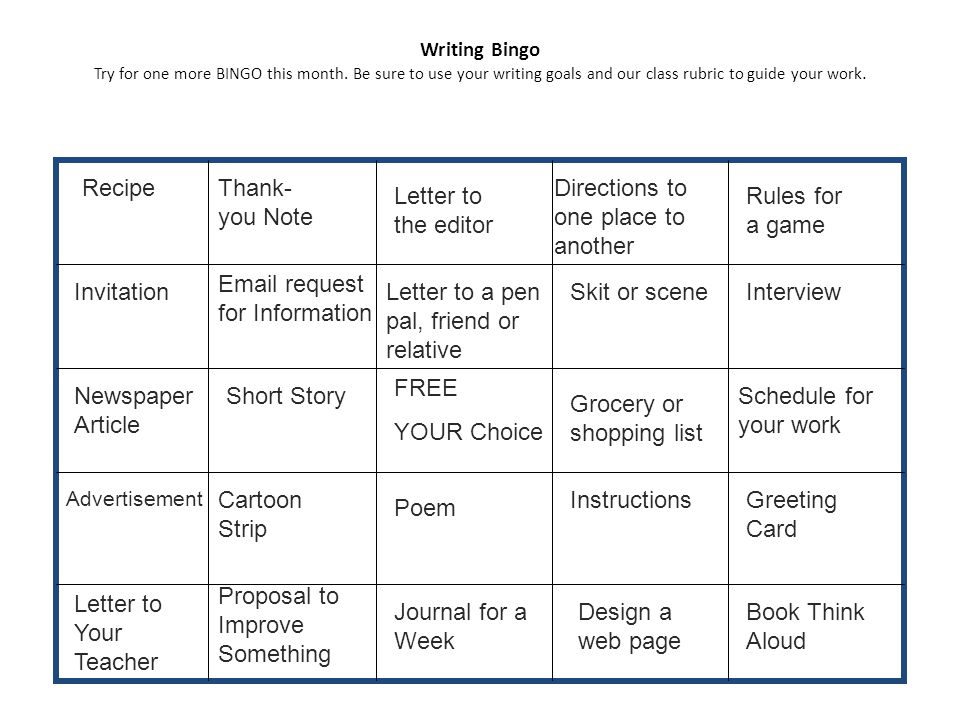 Writing Bingo Try for one more BINGO this month.