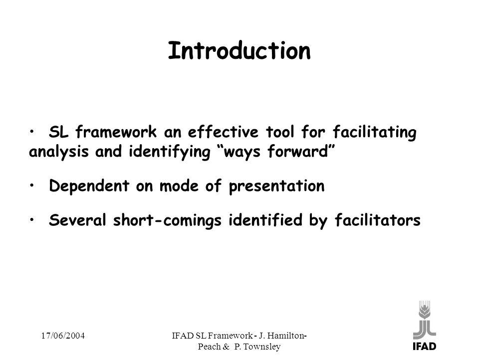 17/06/2004IFAD SL Framework - J. Hamilton- Peach & P.