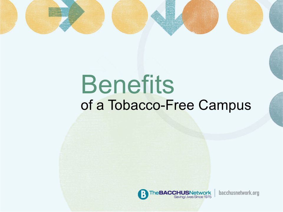 Benefits of a Tobacco-Free Campus