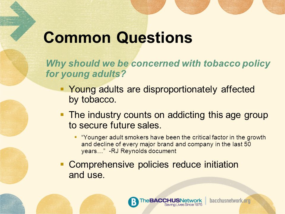 Why should we be concerned with tobacco policy for young adults.