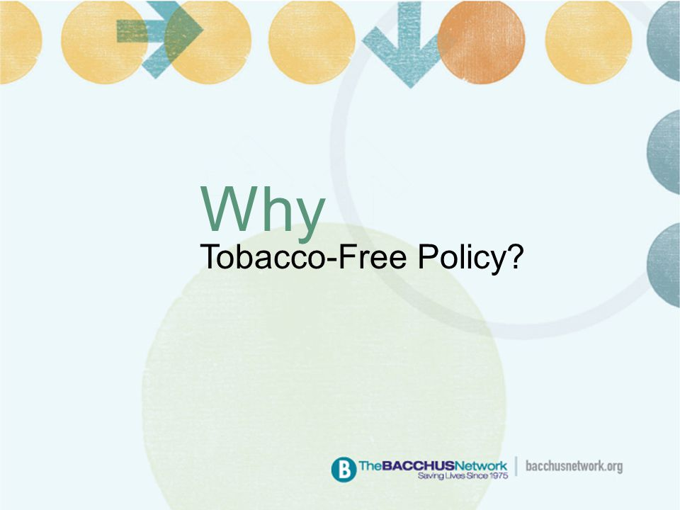 Why Tobacco-Free Policy?