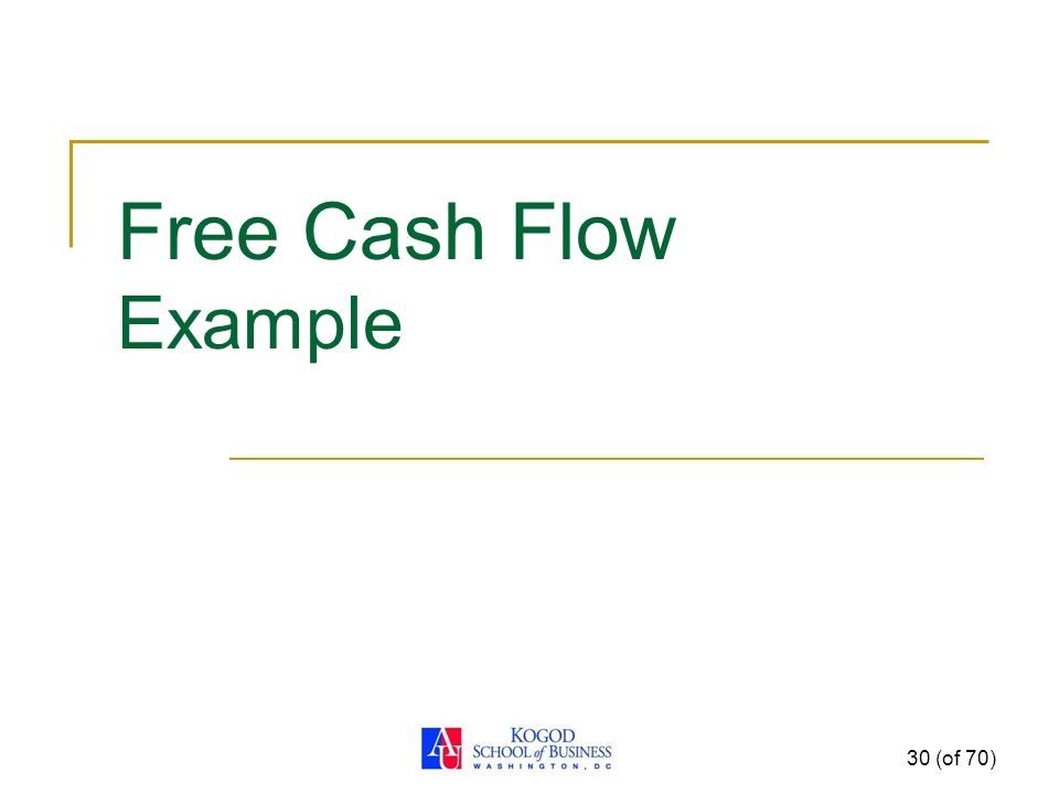 Free Cash Flow Example 30 (of 70)