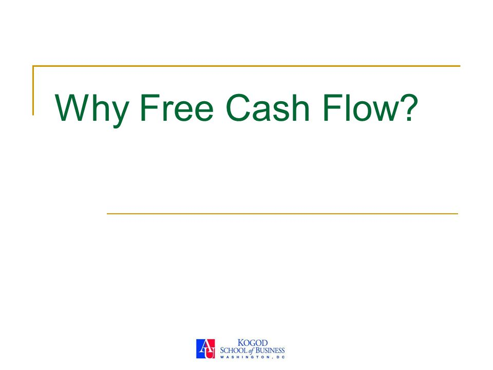 Why Free Cash Flow