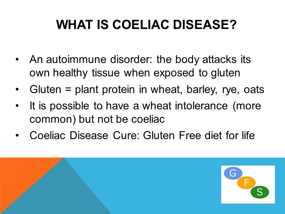 WHAT IS COELIAC DISEASE.