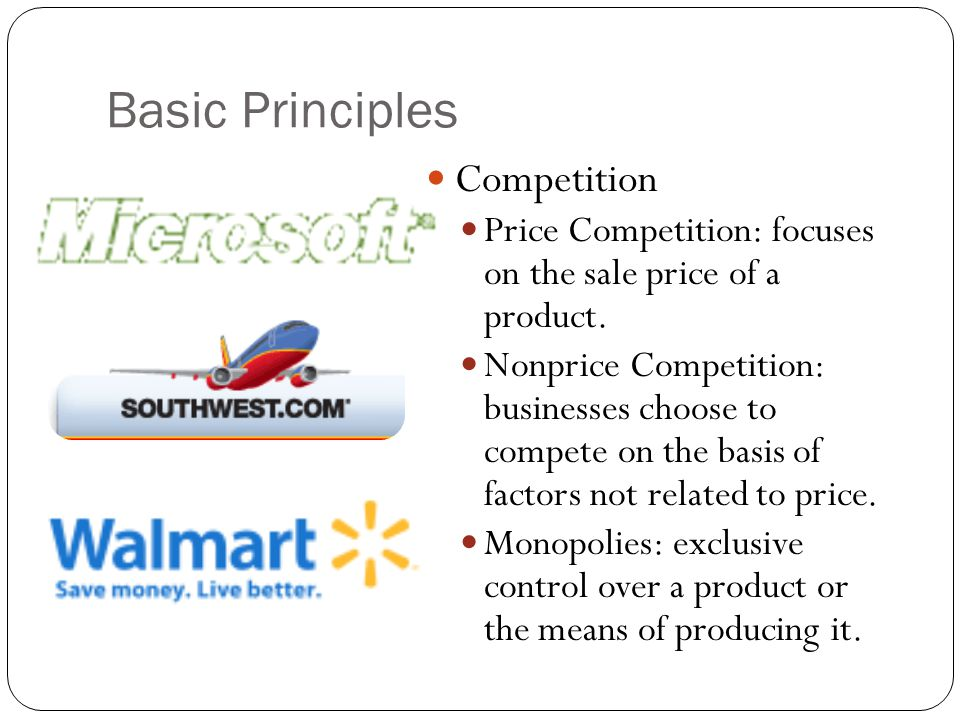 Basic Principles Risk: the potential for loss or failure Profit: money earned from conducting business after all costs and expenses have been paid Economic Cost of Unprofitable Firms Economic Benefits of Successful Firms Supply & Demand Surpluses Shortages Equilibrium
