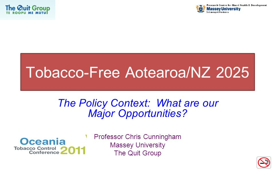 Tobacco-Free Aotearoa/NZ 2025 The Policy Context: What are our Major Opportunities.