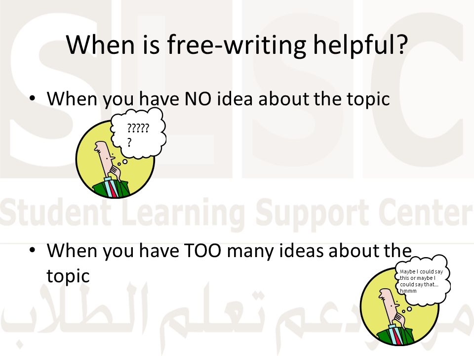 When is free-writing helpful.