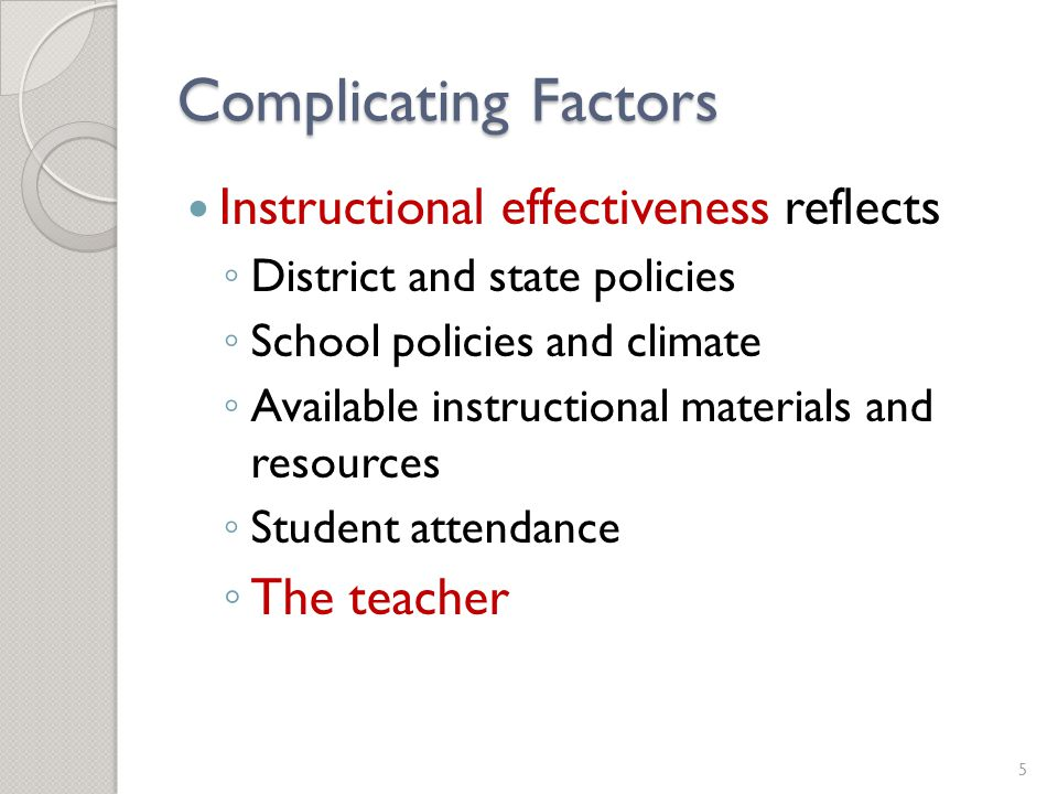 Falsification Test Findings Rothstein (2010) examined three VAM specifications using a large data set and found large 'effects' of fifth grade teachers on fourth grade test score gains. 36