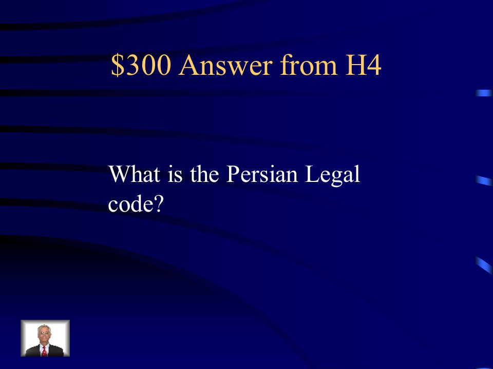 $300 Question from H4 Designed to codify the laws of the subject peoples.