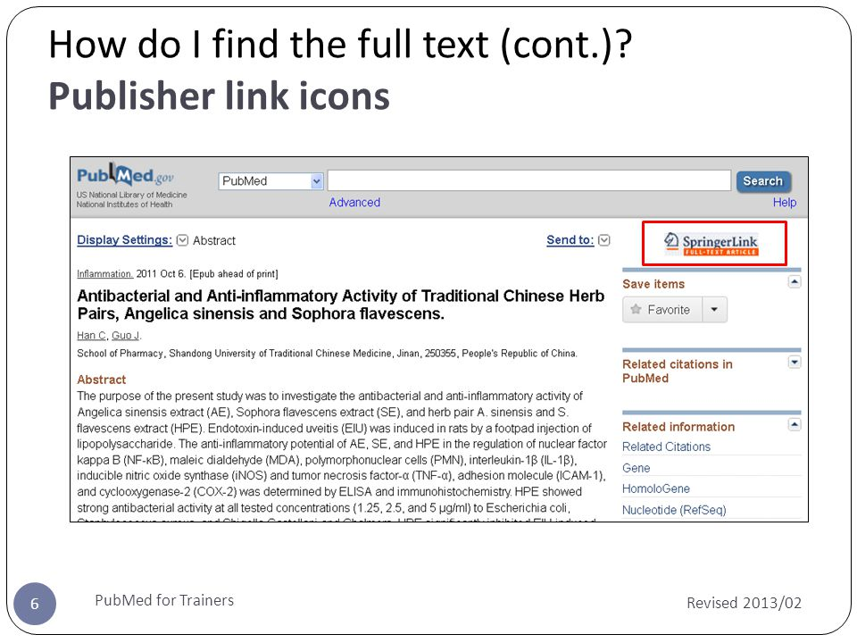 How do I find the full text (cont.) Publisher link icons Revised 2013/02 PubMed for Trainers 6