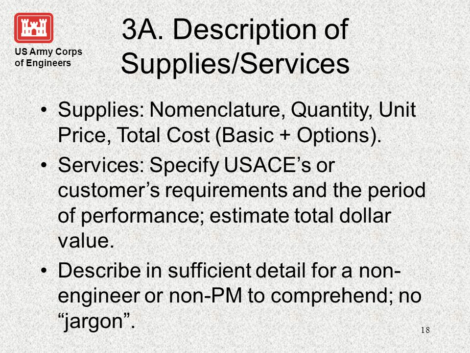 US Army Corps of Engineers 19 3B.Common Errors Too wordy; narrative should be succinct yet clear.