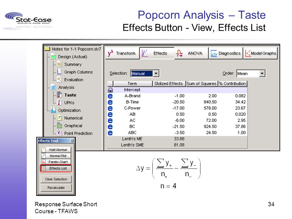 Response Surface Short Course - TFAWS Popcorn Analysis – Taste Effects Button - View, Effects List 34