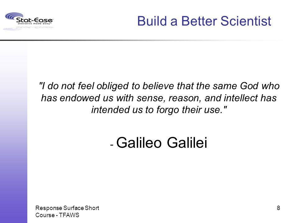 Build a Better Scientist
