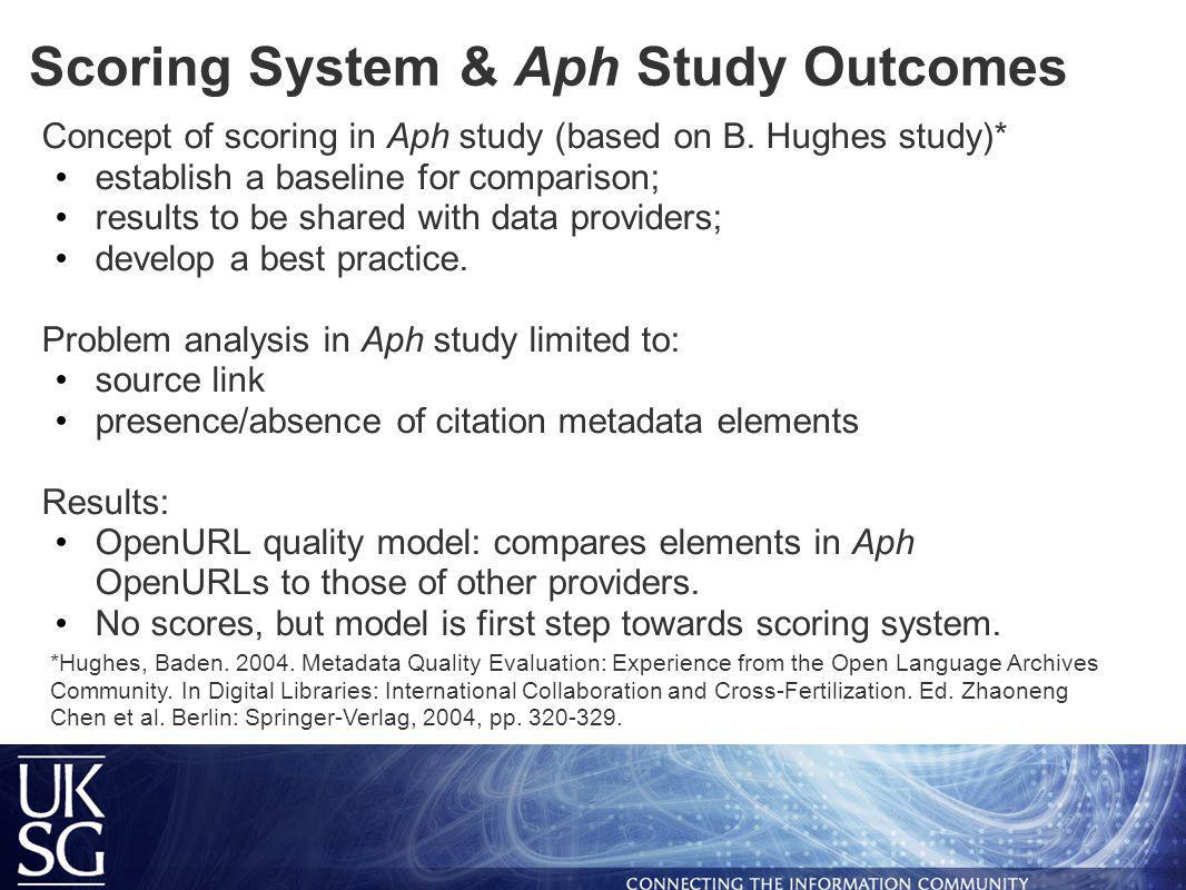Scoring System & Aph Study Outcomes Concept of scoring in Aph study (based on B.
