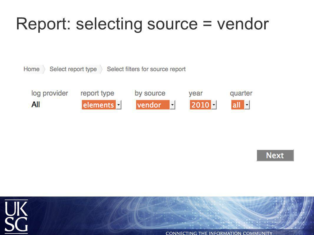Report: selecting source = vendor