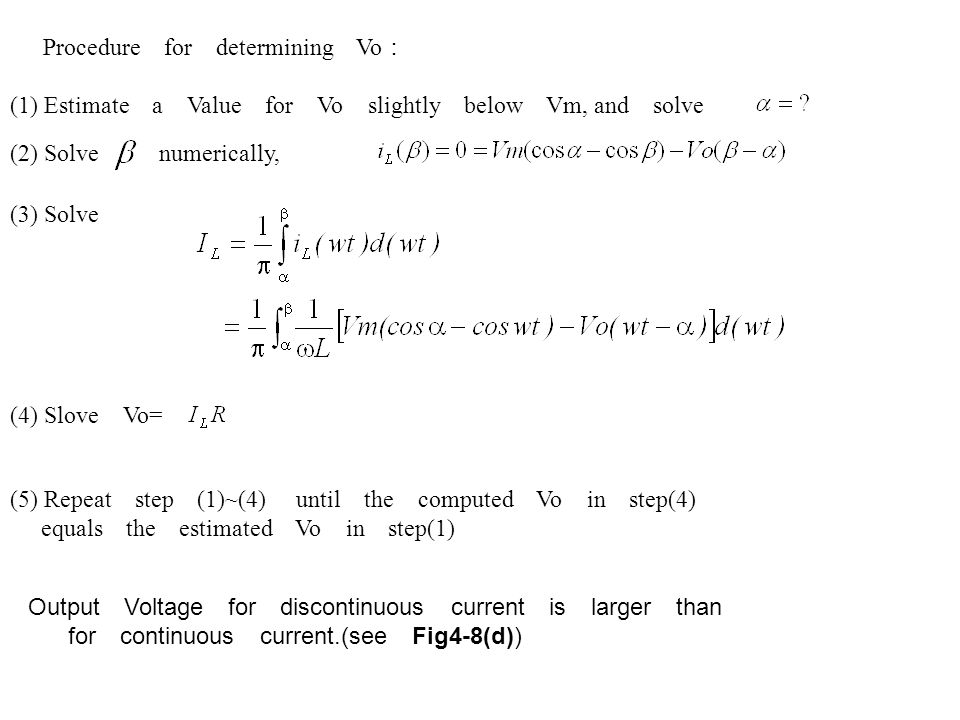Procedure for determining Vo : (1) Estimate a Value for Vo slightly below Vm, and solve (2) Solve numerically, (3) Solve (4) Slove Vo= (5) Repeat step
