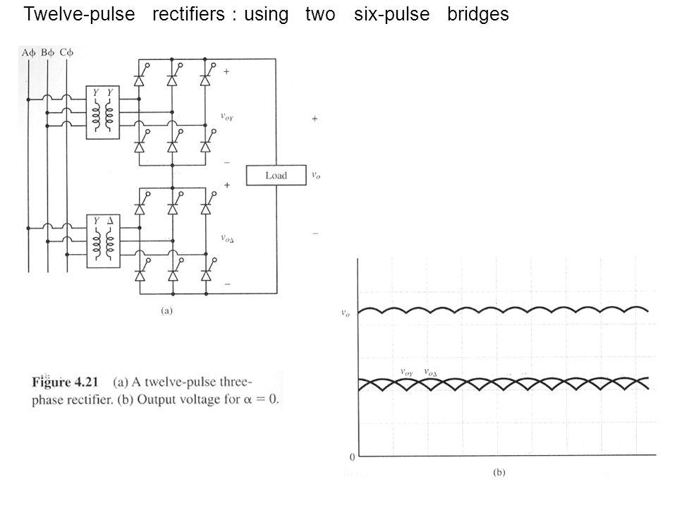 Twelve-pulse rectifiers : using two six-pulse bridges