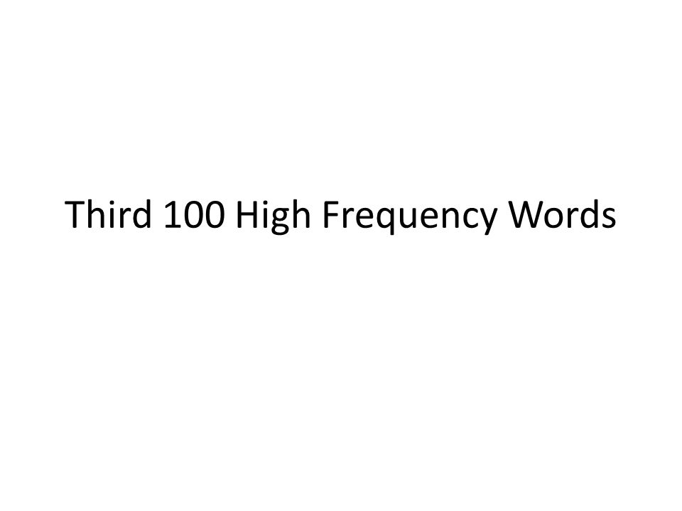 Third 100 High Frequency Words