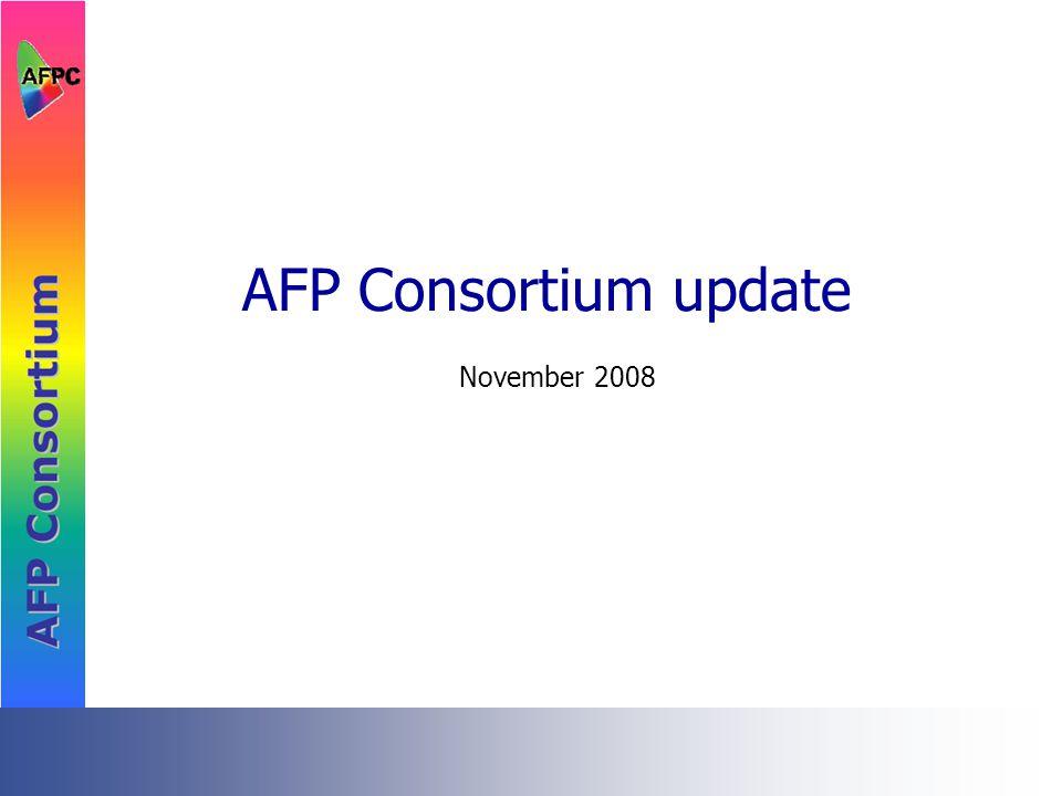 AFP Consortium update November 2008