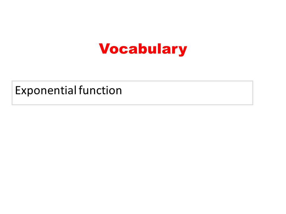 Exponential function Vocabulary