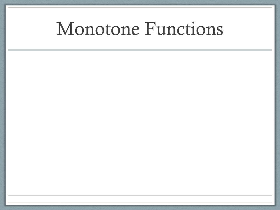 Monotone Functions