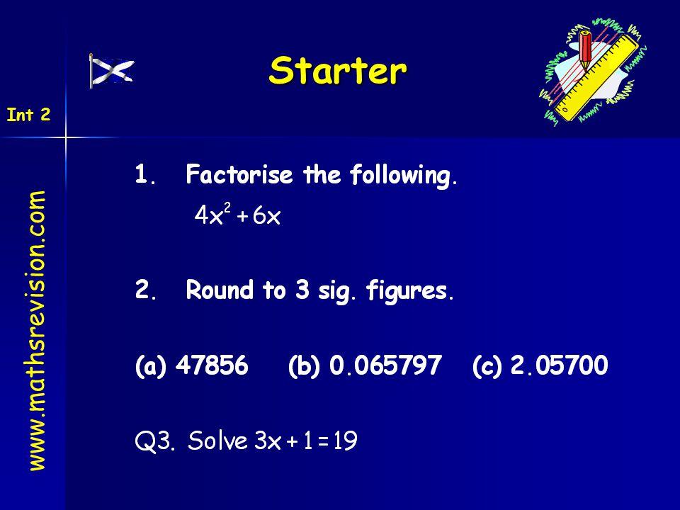 Starter www.mathsrevision.com Int 2