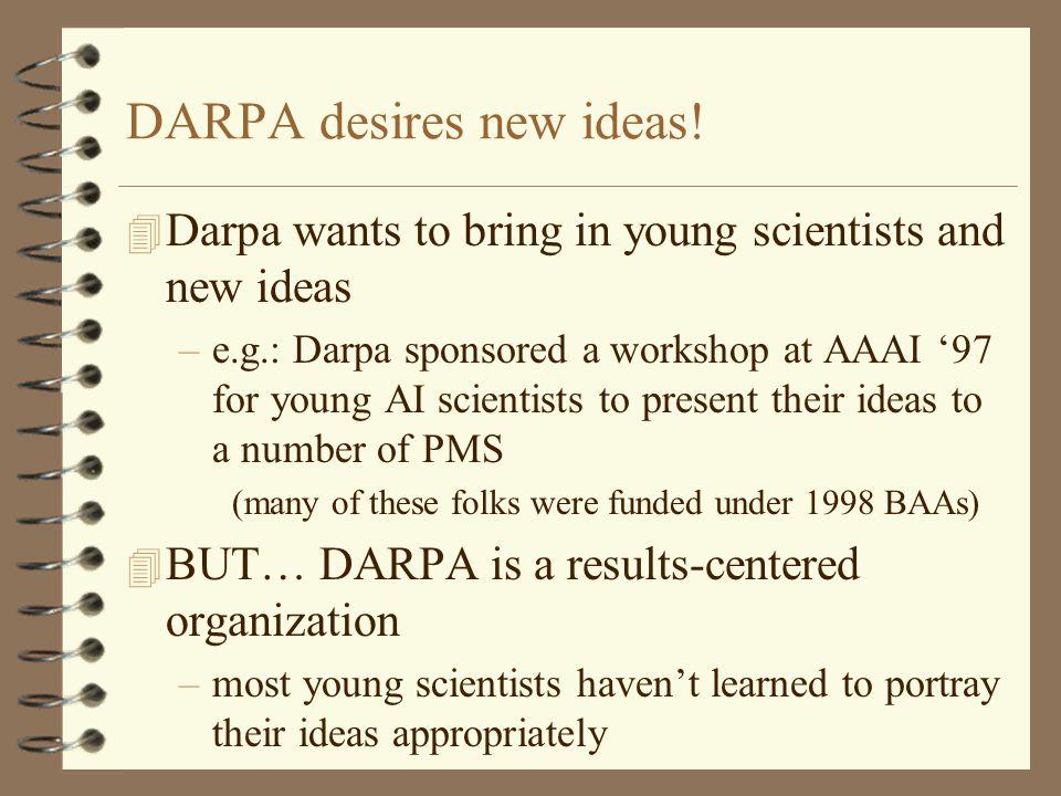 DARPA desires new ideas.