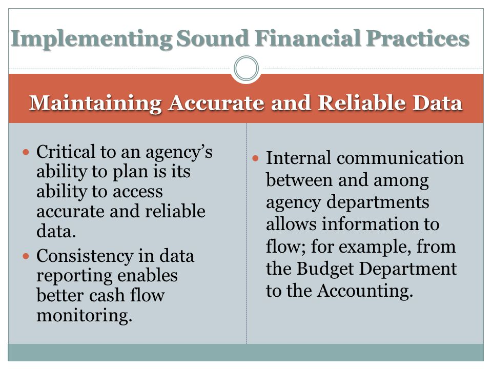 Critical to an agency's ability to plan is its ability to access accurate and reliable data.