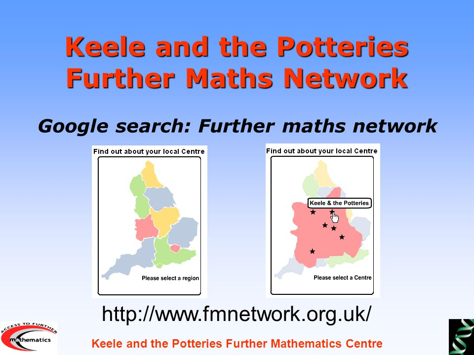 Keele and the Potteries Further Mathematics Centre How are the AS and A level qualifications made up.