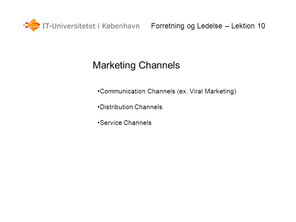 Forretning og Ledelse – Lektion 10 Communication Channels (ex.