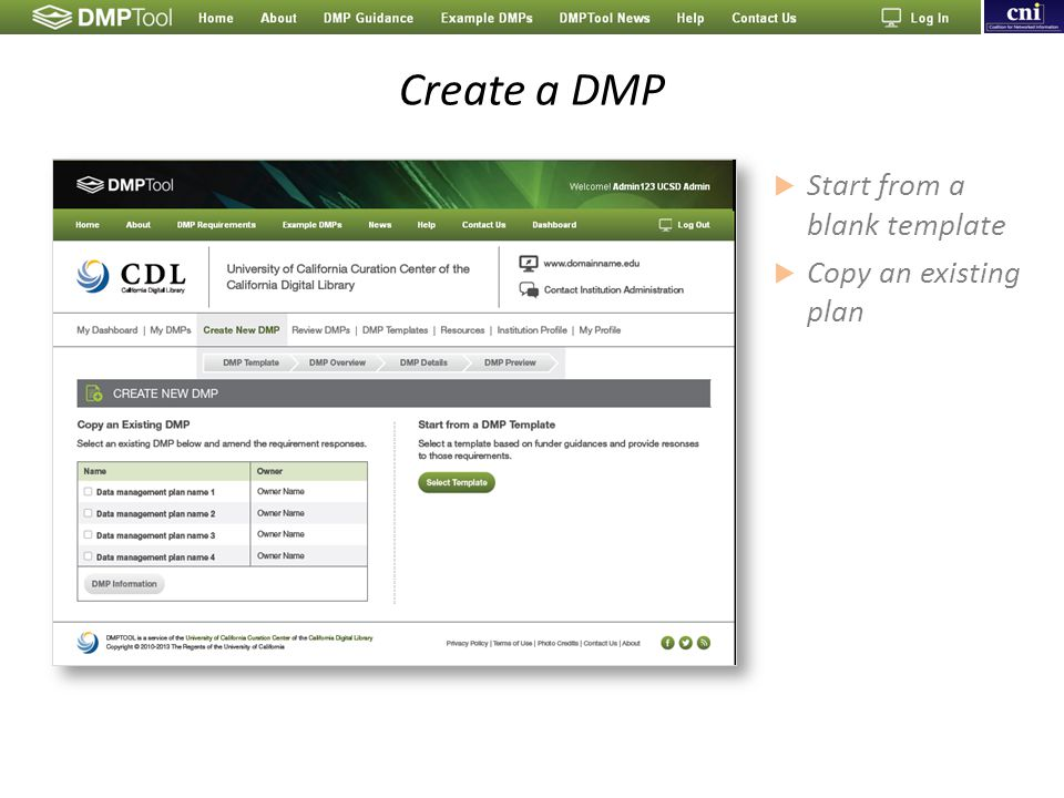 Create a DMP  Start from a blank template  Copy an existing plan