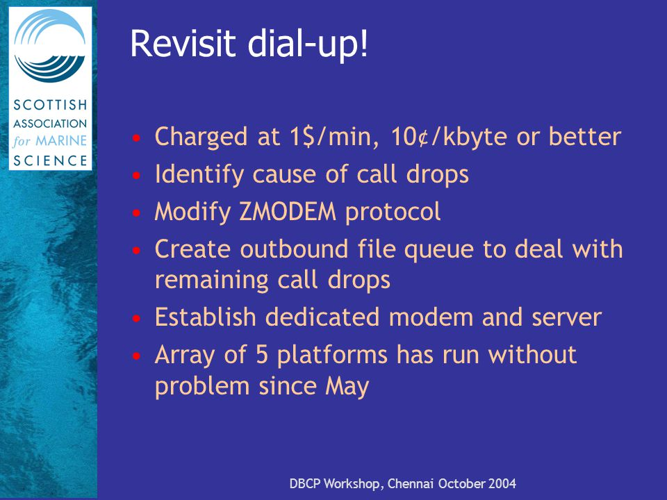 DBCP Workshop, Chennai October 2004 Revisit dial-up.