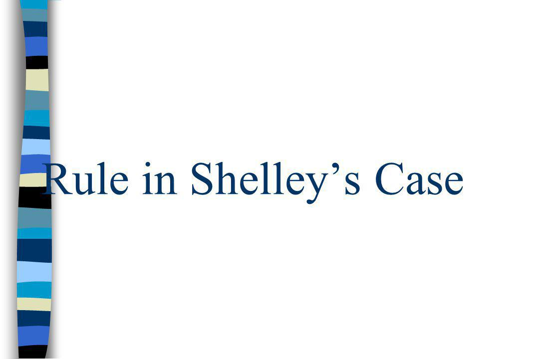 Rule in Shelley's Case