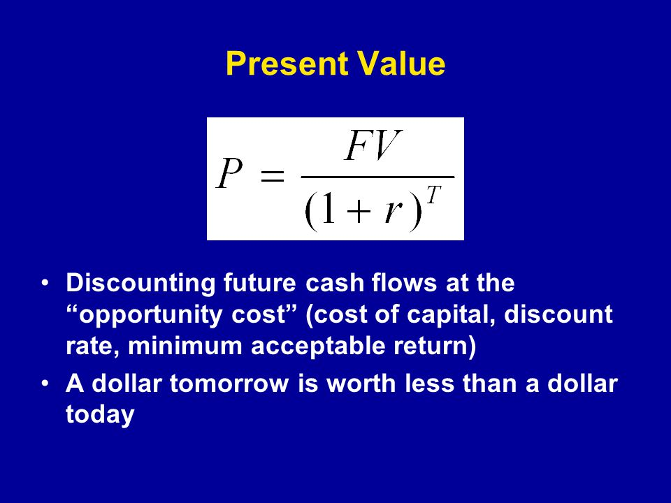 Present Values can be Added Cash flows further out are discounted more Discount factors are like prices (exchange rates)