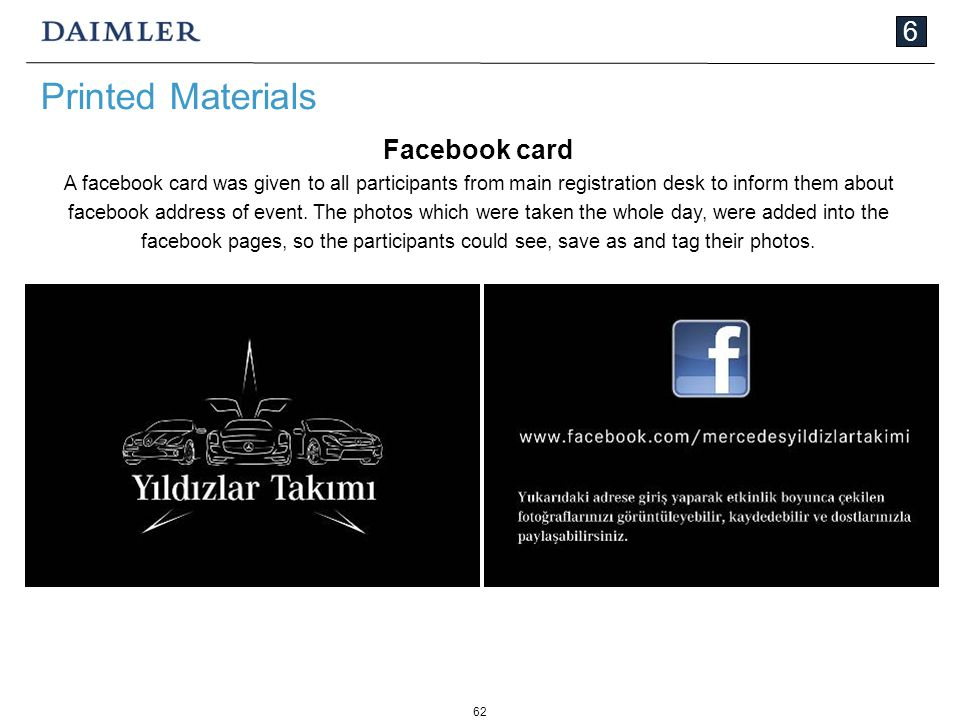 62 6 Printed Materials Facebook card A facebook card was given to all participants from main registration desk to inform them about facebook address of event.