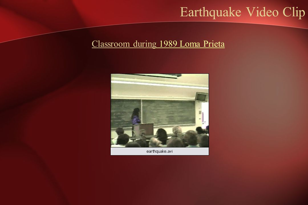 Earthquake Video Clip Classroom during 1989 Loma Prieta 1989 Loma Prieta