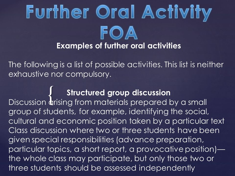 { Examples of further oral activities The following is a list of possible activities.