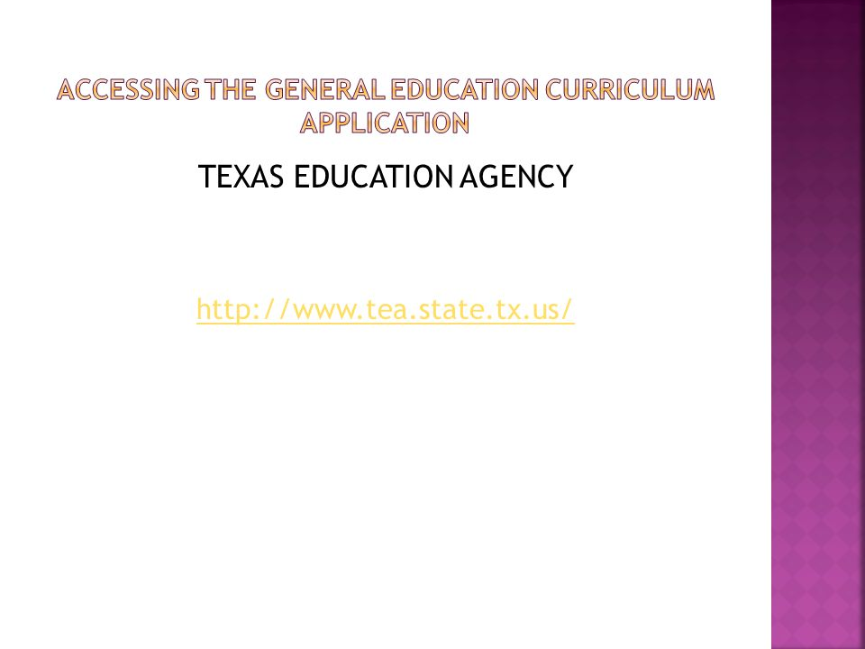 TEXAS EDUCATION AGENCY http://www.tea.state.tx.us/