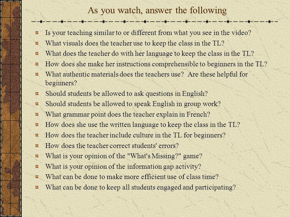 As you watch, answer the following Is your teaching similar to or different from what you see in the video? What visuals does the teacher use to keep