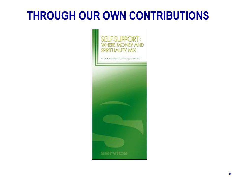 THROUGH OUR OWN CONTRIBUTIONS 8