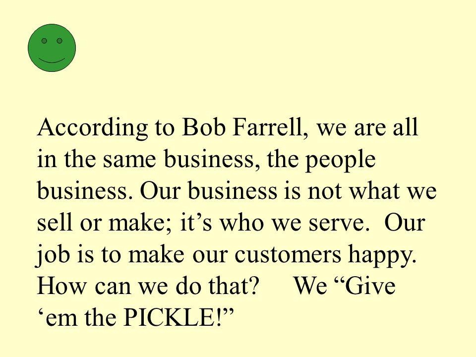 Why are giving pickles important in our business.