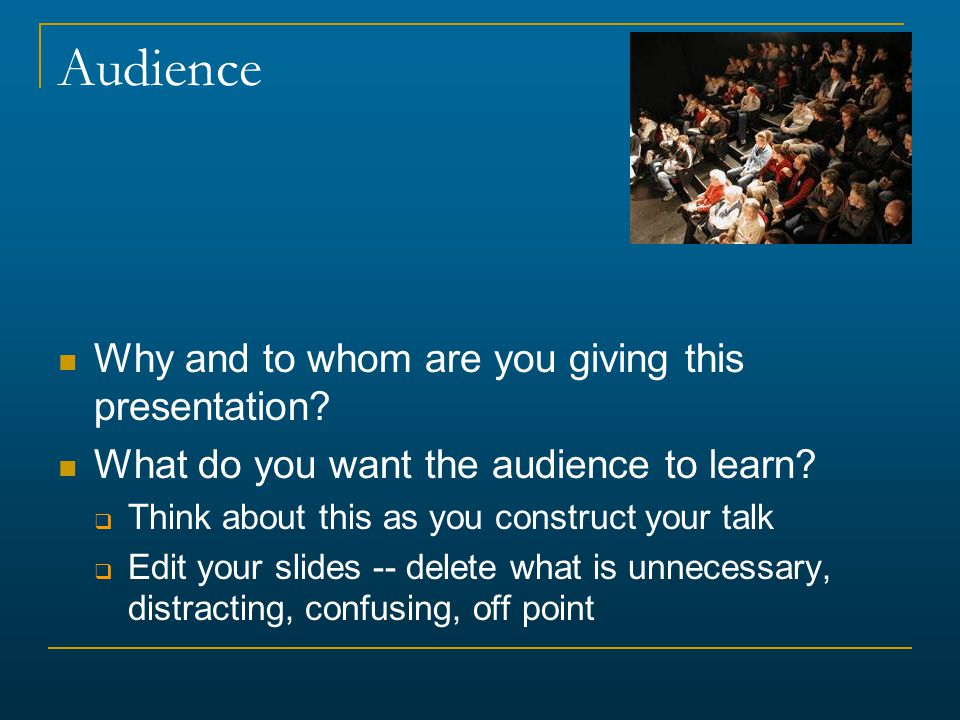 Concluding Your Content Announce the ending so that people are prepared  For example, with a slide titled Conclusions  Or by saying, In my final slide … or My final point is … Have only a few concluding statements Come back to the big picture and summarize the significance of your work in that context  Extend logically beyond your limited study – but don't overreach Open up new perspective  Describe future work, raise questions, potential implications http://www.cs.aau.dk/~luca/SLIDES/howtotalk-ru.pdf