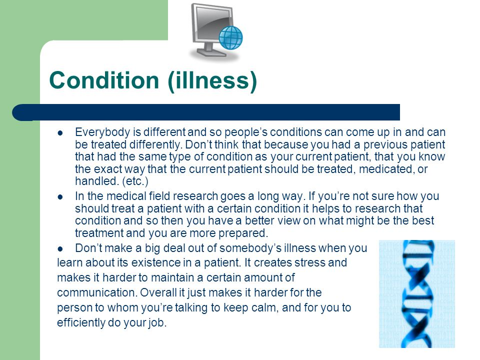 Care Provider (you) You are a care provider for your patient because you have medical expertise.