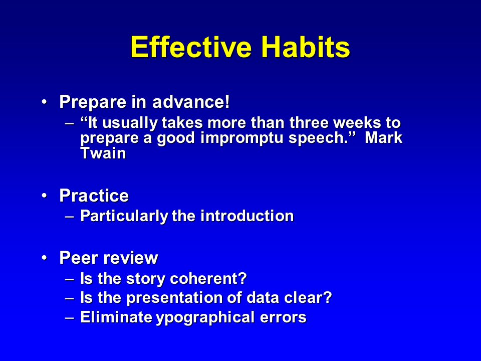 Effective Habits Prepare in advance!Prepare in advance.
