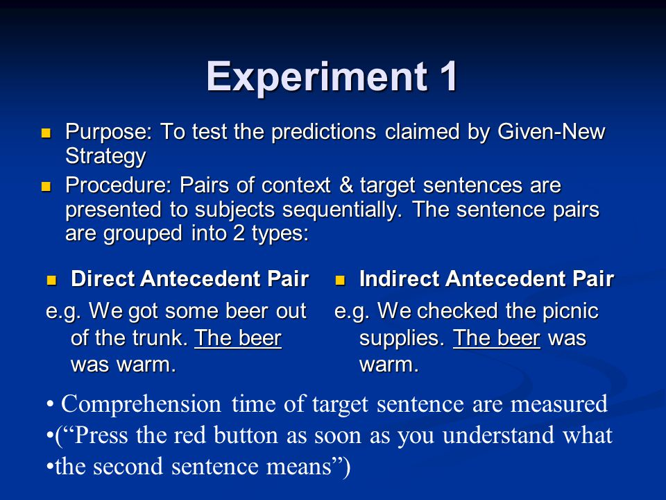 Experiment 1 Direct Antecedent Pair Direct Antecedent Pair e.g.