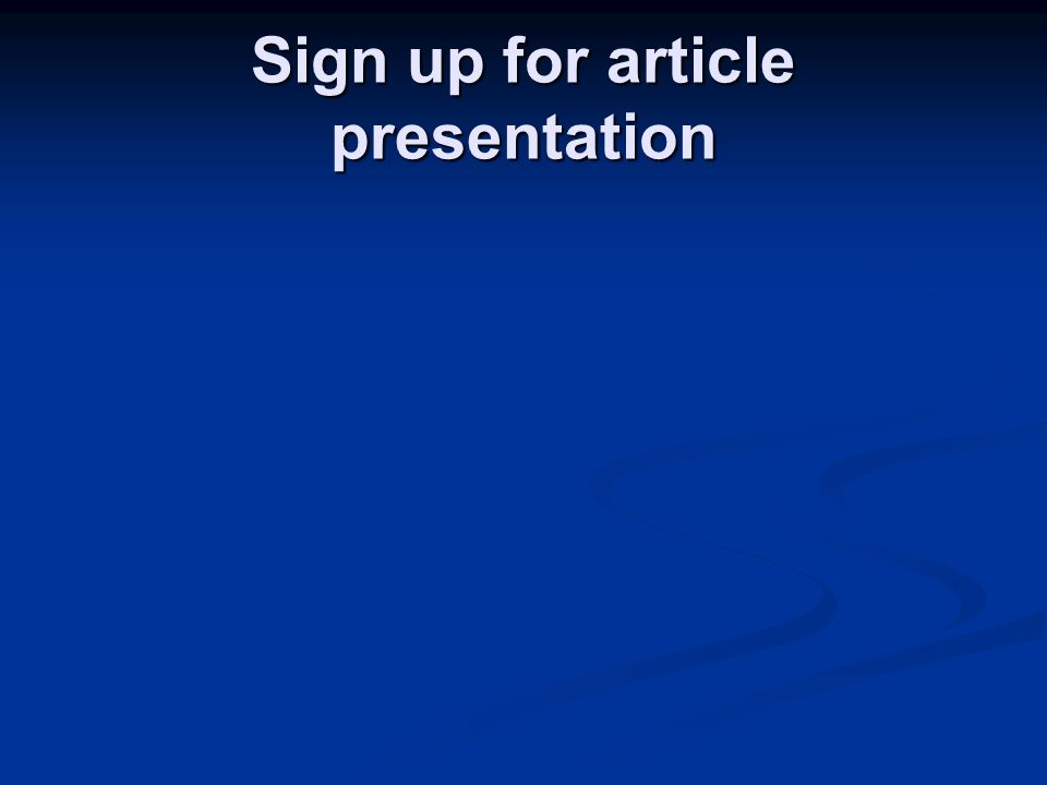 Sign up for article presentation