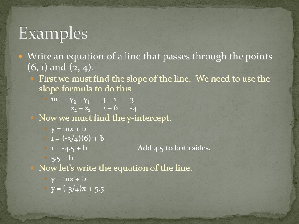 Write an equation of a line that passes through the points (6, 1) and (2, 4).