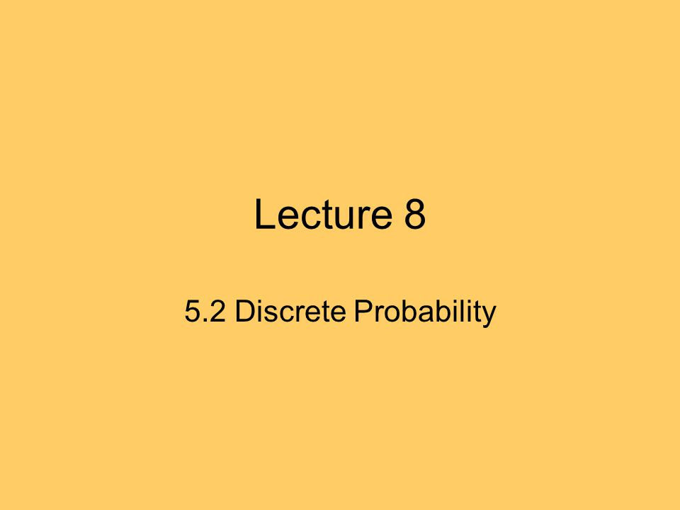 5.2 Definition: Let P(X=r) be the probability that X takes a value r.